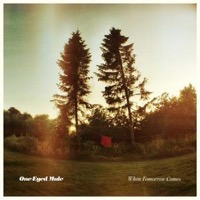One-Eyed Mule: When Tomorrow Comes (Vinyl)
