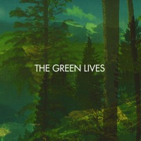 Green Lives, The: The Green Lives EP