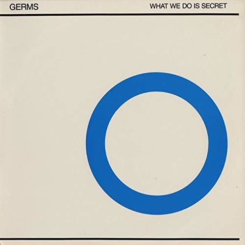 Germs, The: What We Do Is Secret (Vinyl)