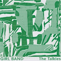 Girl Band: The Talkies (CD)