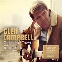 Campbell, Glen: Old Home Town - The Collection (2xCD)