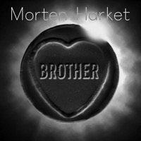 Harket, Morten: Brother