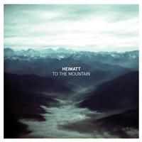 Heimatt: To The Mountain EP (Vinyl)