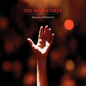 Hold Steady, The: Heaven Is Whenever (Vinyl)