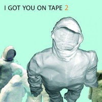 I Got You On Tape: 2 (CD)