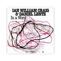 Craig, Ian William & Lentz,Daniel: In a Word (CD)