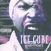 Ice Cube: War & Peace Vol. 2 (CD)