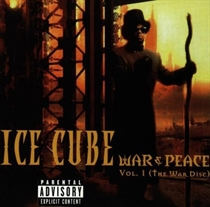 Ice Cube: War & Peace Vol. 1 (CD)