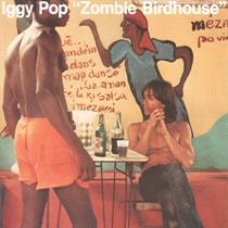 Pop, Iggy: Zombie Birdhouse Ltd. (Vinyl)