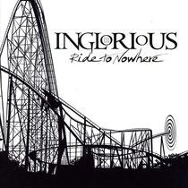 Inglorious: Ride To Nowhere (Vinyl)