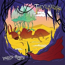 Insects vs. Robots: Theyllkillya (Vinyl)