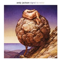 Jackson, Andy: Signal To Noise