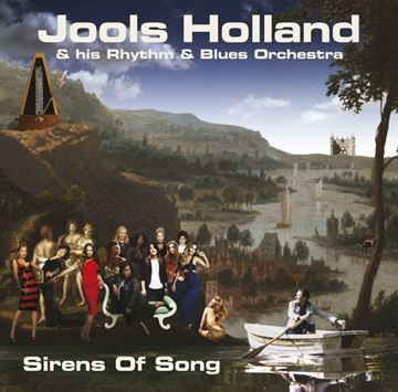 Jools Holland & His Rythm & Blues Orchestra: Sirens Of Song (Vinyl)