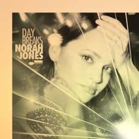 Jones, Norah: Day Breaks