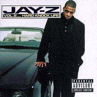 Jay-Z: Vol. 2 - Hard Knock Life