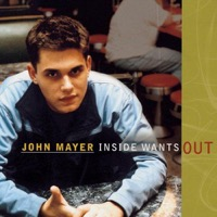 Mayer, John: Inside Wants Out