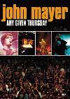 Mayer, John: Any Given Thursday - Live (DVD)