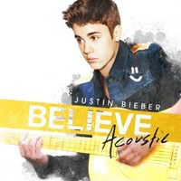 Bieber, Justin: Believe Acoustic