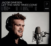Dinesen, Jacob: Let The Hard Times Come (Vinyl)