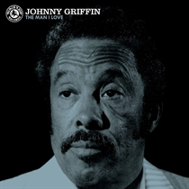 Griffin, Johnny: The Man I Love (Vinyl)