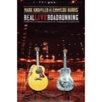 Knopfler, Mark & Emmylou Harris: Real Live Roadrunning (DVD/CD)