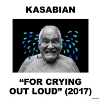 Kasabian: For Crying Out Loud (Vinyl)