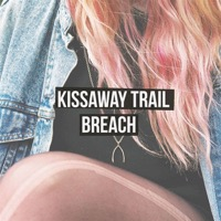 Kissaway Trail: Breach (Vinyl)