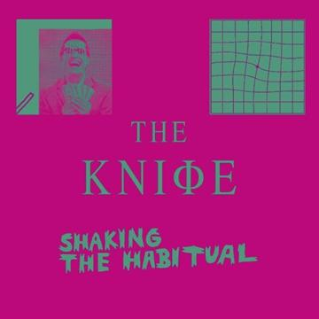 Knife: Shaking The Habital - Rabid Version