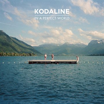 Kodaline: In A Perfect World (Vinyl)