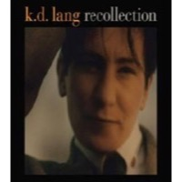 Lang, K.D.: Recollection (2xCD)