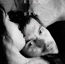 Kira: The Echo Of You (Vinyl)