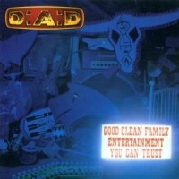 D-A-D: Good Clean Family Entertainment (CD)
