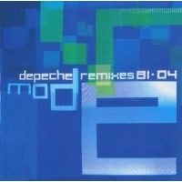 Depeche Mode: Remixes 81>04