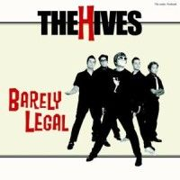 Hives, The: Barely Legal