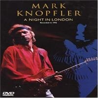 Knopfler Mark: A Night In London