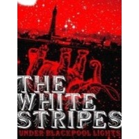 White Stripes: Under Blackpool Lights (DVD)
