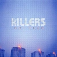 Killers, The: Hot Fuss