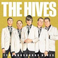 Hives, The: Tyrannosaurus Hives