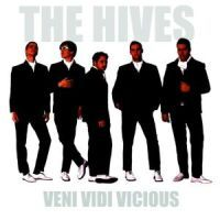 Hives, The: Veni Vidi Vicious
