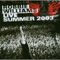 Williams, Robbie: Live Summer 2003 (CD)