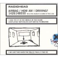 RADIOHEAD: AIRBAG/HOW AM I DRIVING