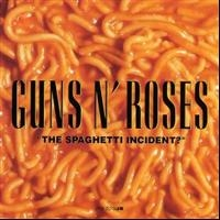 Guns N Roses: The Spaghetti Incident