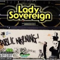 Lady Sovereign: Public Warning