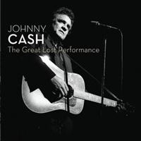 Cash, Johnny: The Great Lost Performance