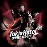 Tokio Hotel: Zimmer 483 - Live In Europe