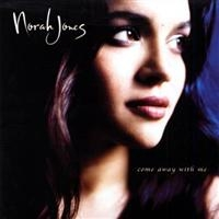 Jones, Norah: Come Away With Me