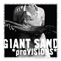 Giant Sand: Provisions