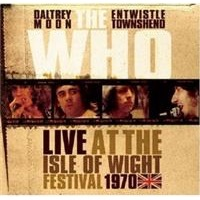 Who, The: Live At The Isle Of Wright Festival 1970