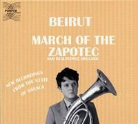Beirut: March Of The Zapotec (2xCD)