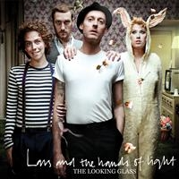 Lars And The Hands Of Light: The Looking Glass (Vinyl)